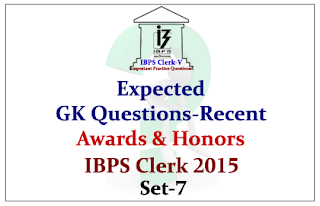 Race IBPS Clerk 2015- Expected GK Questions from Recent Awards and Honors 2015- Set-7