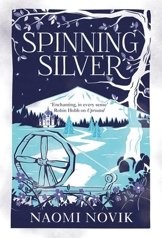 Spinning Silver by Naoimi Novak