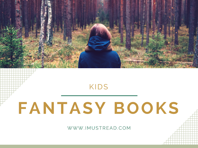 Top 10 Fantasy Books For Kids