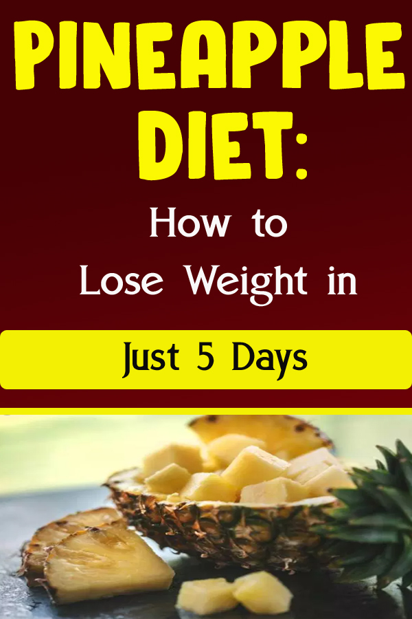 Pineapple Diet How to Lose Weight in Just 5 Days