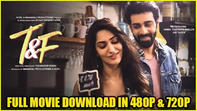 Tuesdays and Fridays (2021) Full Movie Download in 480p & 720p Filmyzilla
