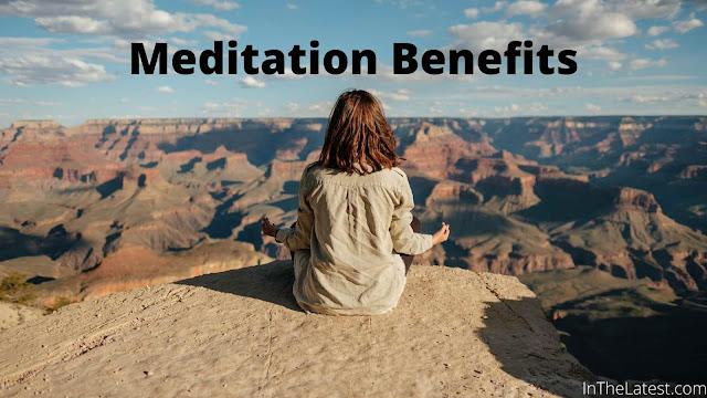 Meditation Benefits ...inthelatest.com