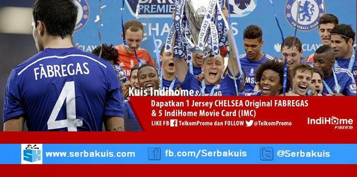 Kuis Chelsea Juara BPL Berhadiah Jersey Ori seri Fabregas