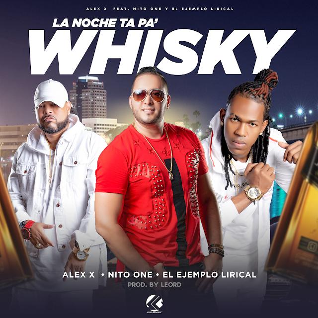 Nito One Ft El Ejemplo Lirical Ft Alex La Pelicula - La Noche Esta Pa Wisky