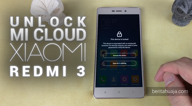 Unlock Micloud Redmi 3 ido 2015811, 2015817 Hapus Micloud Redmi 3 ido Bypass Micloud Redmi 3 ido Remove Micloud Redmi 3 ido Fix Micloud Redmi 3 ido Clean Micloud Redmi 3 ido Download MiCloud Clean Redmi 3 ido File MIUI 2015811, 2015817