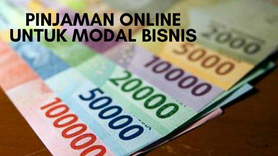 Pinjaman Online Untuk Modal Bisnis
