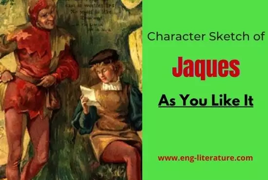 Character of Jaques in As You Like It by William Shakespeare