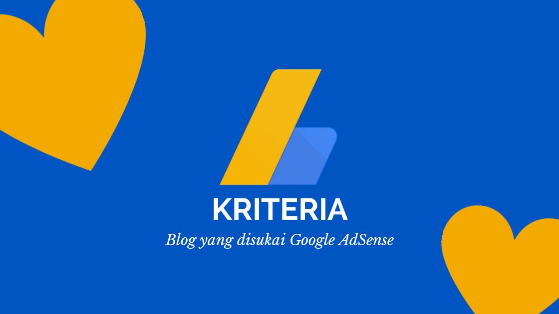 Blog yang disukai google adsense