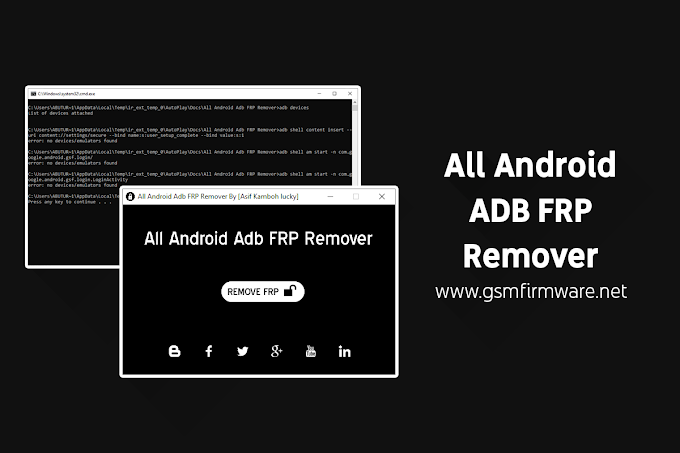 All Android ADB FRP Remover by [Asif Kamboh Lucky] [updated]