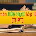 Sáng kiến kinh nghiệm môn Hóa học cấp THPT (SKKN môn Hóa học lớp 10, 11, 12)