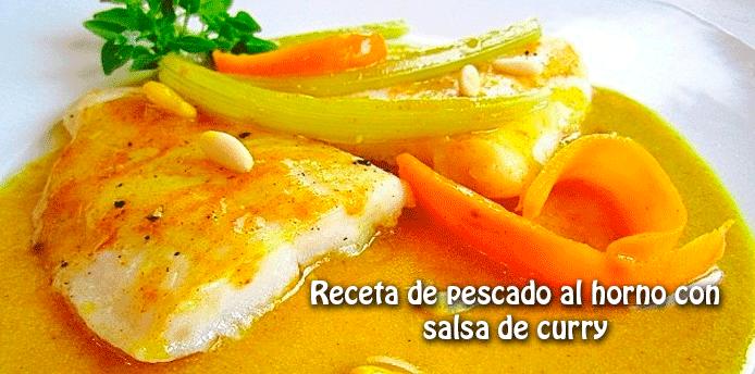 Pescado Al Horno Con Salsa De Curry Cocina Recetas Fáciles