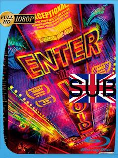 Enter The Void [2009] HD [1080p] Subtitulado [GoogleDrive] SilvestreHD