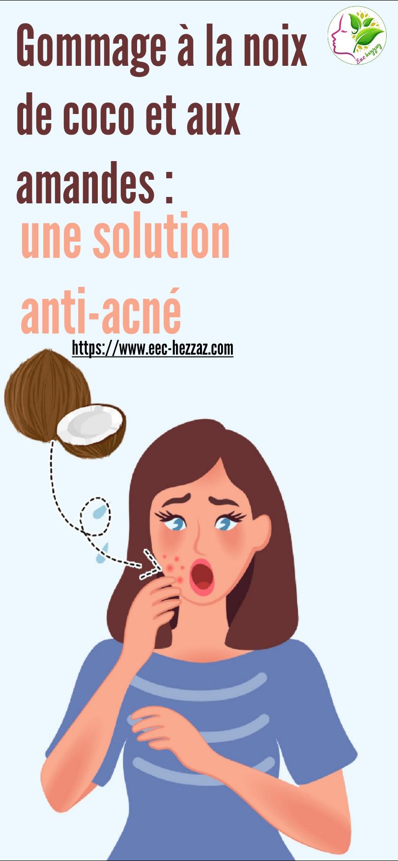 Gommage à la noix de coco et aux amandes : une solution anti-acné