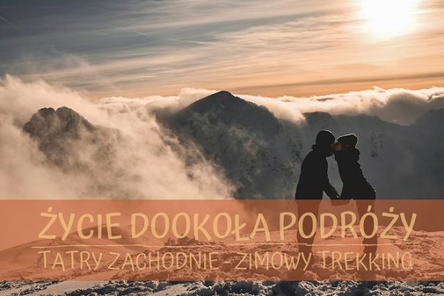 """Zimowy trekking w Tatrach część 2 - pogoda tzw. """"lampa"""""""