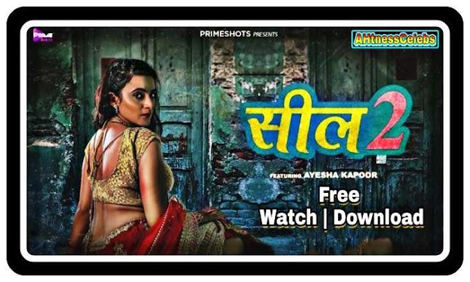 Seal 2 S01E01 (2021) - PrimeShots Hindi Hot Web Series