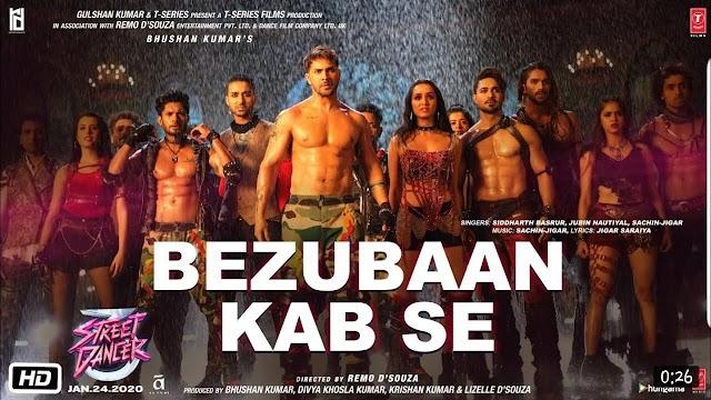 Bezubaan Kab Se Lyrics Hindi -Street Dancer 3D-Jubin Nautiyal