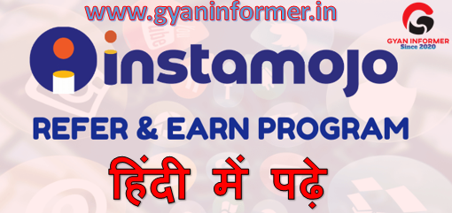 Instamojo Refer and Earn