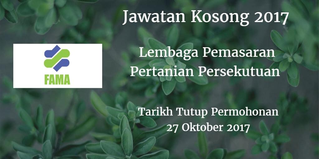 Lembaga Pemasaran Pertanian Persekutuan Jawatan Kosong FAMA 27 Oktober 2017