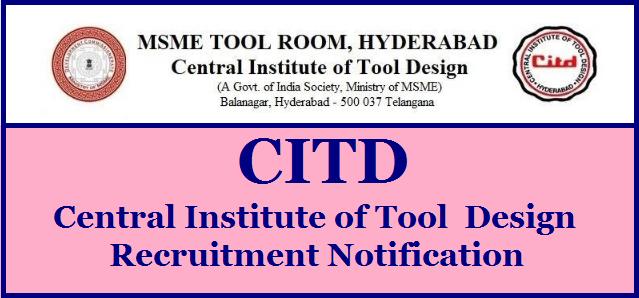 CITD Central Institute of Tool Design Recruitment Notification 2020 @ citdindia.org