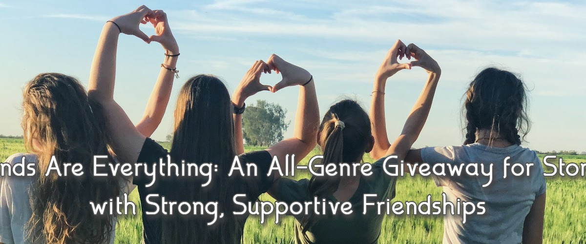 Friends Are Everything: An All-Genre #Giveaway: Sign up for newsletters and get free stories in #ContemporaryRomance #RomanticComedy #mystery #fantasy #paranormal & #SciFi