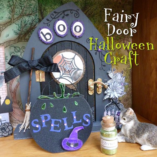 Make Your Own Halloween Fairy Door Craft Tutorial  DIY Altered Art Crafting Project Witch Door House Home