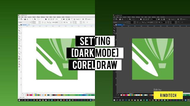 Cara Mudah Dark Mode di Corel DRAW