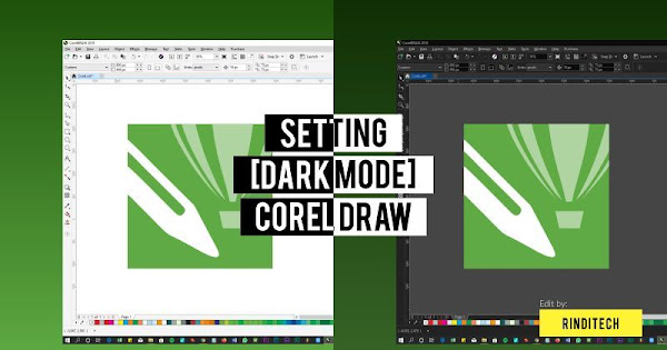 Cara Mudah Dark Mode Di Corel Draw Rindi Tech