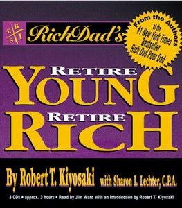 Retire Young Retire Rich Robert T Kiyosaki