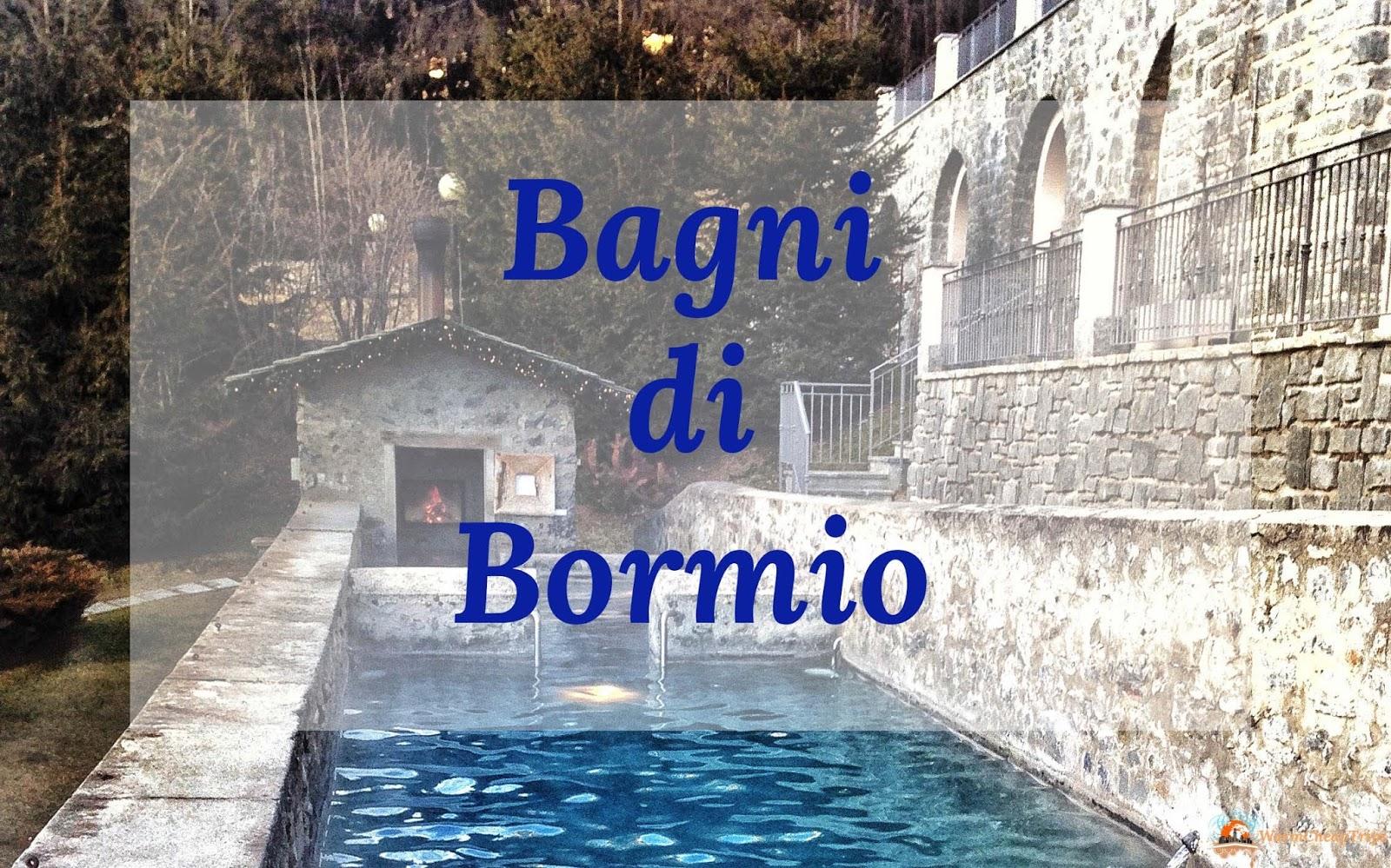 Bagni di bormio un paradiso termale tra le montagne - Terme bagni vecchi bormio ...