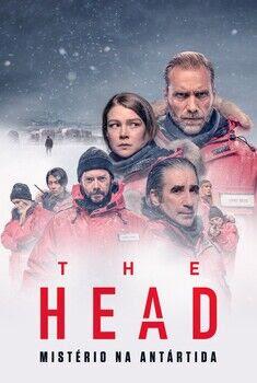 The Head: Mistério na Antártida 1ª Temporada Torrent - WEB-DL 1080p Dual Áudio