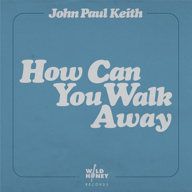 Noticia:  'How can you walk away' es el nuevo single de John Paul Keith, preludio del álbum del 2021