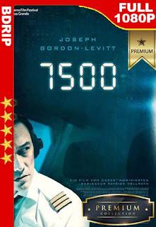 7500 (2019)  [1080p BDRip] [Latino-Inglés] [GoogleDrive]