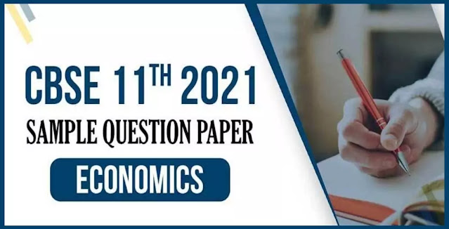 11 Class Economics Sample Paper PDF Download