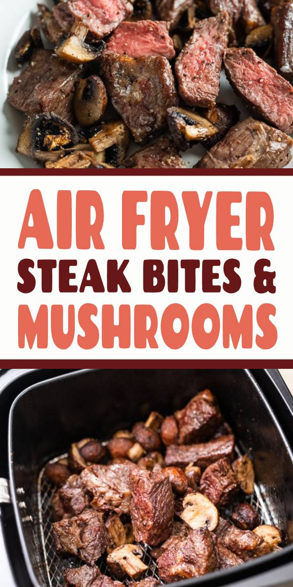 Air Fryer Steak Bites Recipe for Juicy Air Fried Steak Recipe | Juicy air fried steak bites in the air fryer is one of our favorite dinners, ever! #airfryer #steak #steakbites #dinner #steakbites