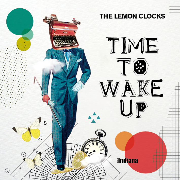 The Lemon Clocks - Time to wake up