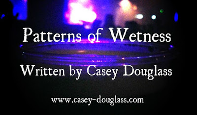 Patterns of Wetness
