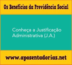 Previdência Social – A Justificação Administrativa