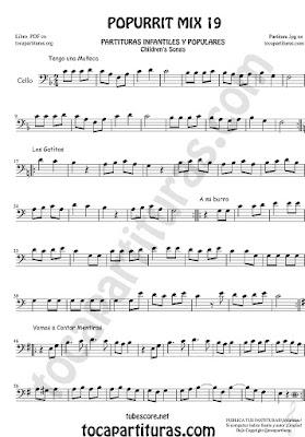 Partitura de Violonchelo Popurrí Mix 19 Partituras de Tengo una Muñeca vestida de Azul, Los Gatitos, Vamos a contar Mentiras, A mi Burro le duele la cabeza Sheet Music for Cello