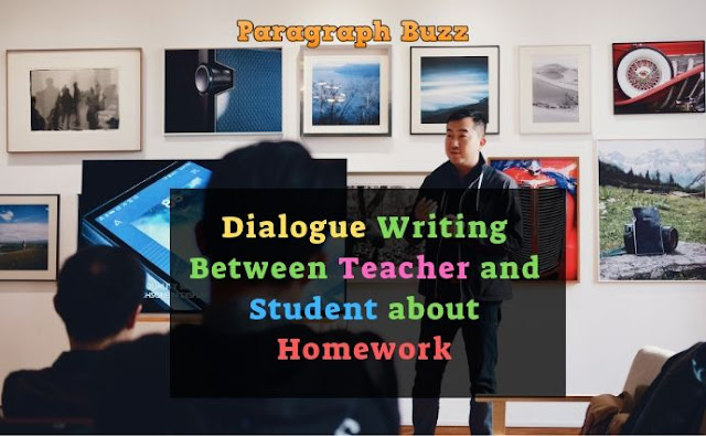 Dialogue Writing Between Teacher and Student about Homework