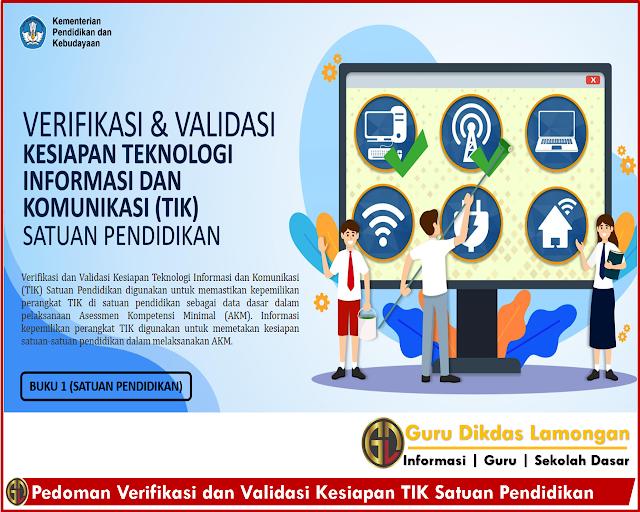Unduh Pedoman Verifikasi dan Validasi Kesiapan TIK Satuan Pendidikan