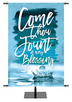 Church Banner Hymn Come Thou Fount