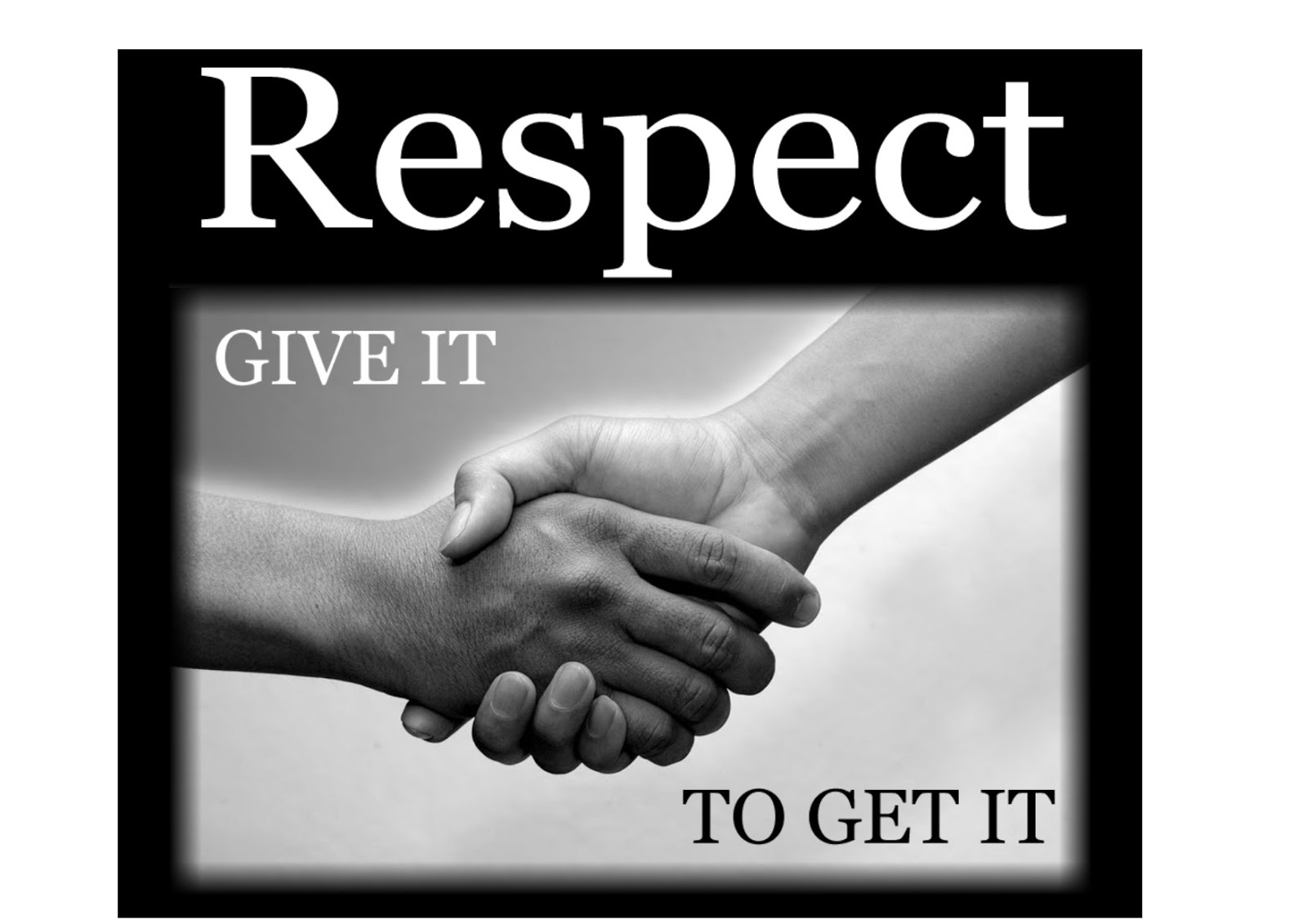 show respect to get respect