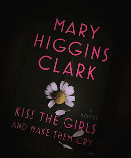 kiss the girls & make them cry mary higgins clark