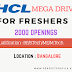 HCL Mega Drive For Freshers : 2000+ Openings: Apply Now