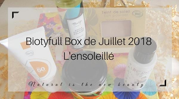 Biotyfull Box de Juillet 2018 - L'ensoleillé
