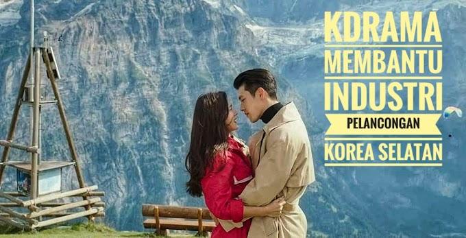 KDRAMA MEMBANTU INDUSTRI PELANCONGAN KOREA SELATAN