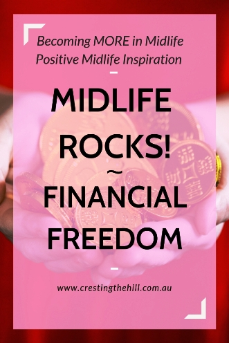 Midlife Rocks! Reaching the stage of life where you aren't controlled by your finances. #finances #financialindependence