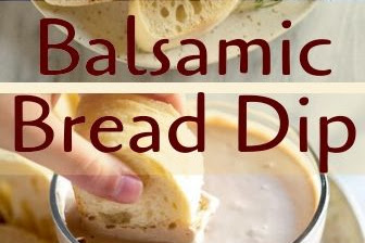 Balsamic Bread Dip