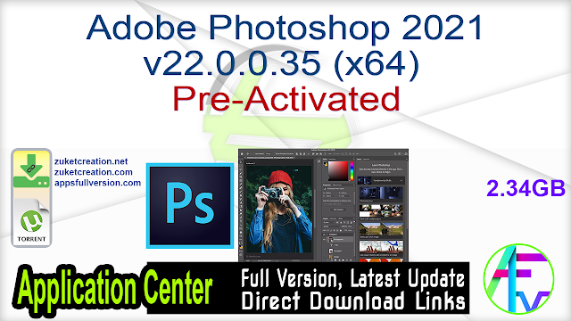 Adobe Photoshop 2021 v22.0.0.35 (x64) Pre-Activated
