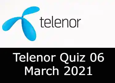 Telenor Answers 6 March 2021 | Telenor Quiz Today 6 March 2021